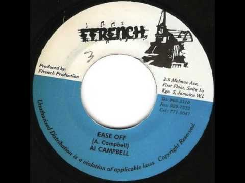 Al Campbell - Ease Off (Moving Out of Babylon Ridddim)