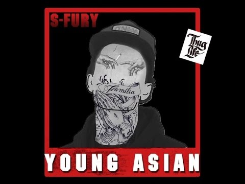 Young Asian (Prod. BNG) - S-Fury [Lyrics Video]