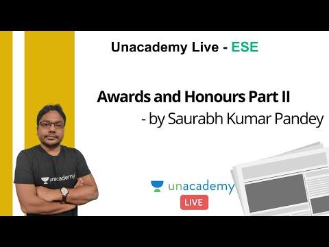 ESE 2021 Prelims | Awards And Honours Part II | GS | Saurabh Kumar Pandey
