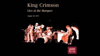 KIng Crimson - Cadence and Cascade - Marquee (1971) SBD