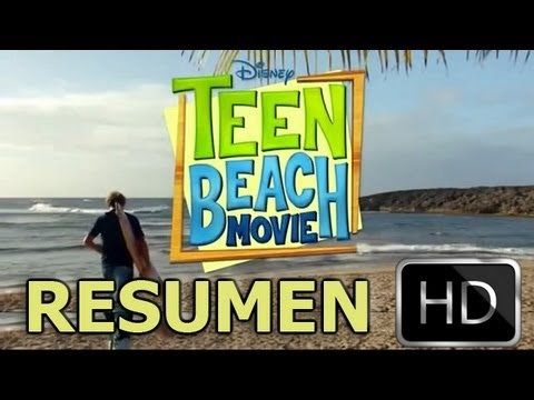 Teen Beach Movie - Resumen - [Español Latino] - HD