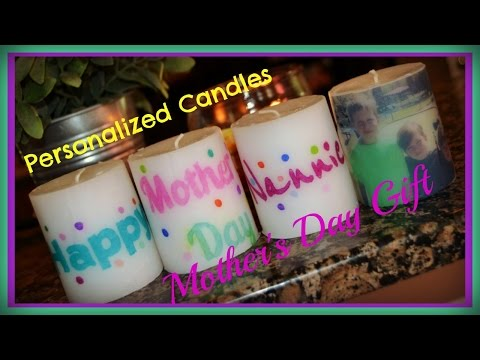 Mother's Day Gifts: Personalized Candles