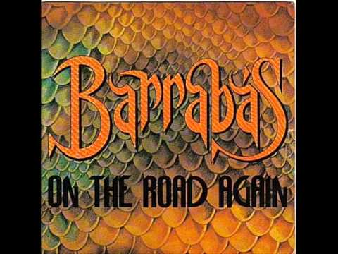 Barrabas On The Road Again Hard Line For A Dreamer