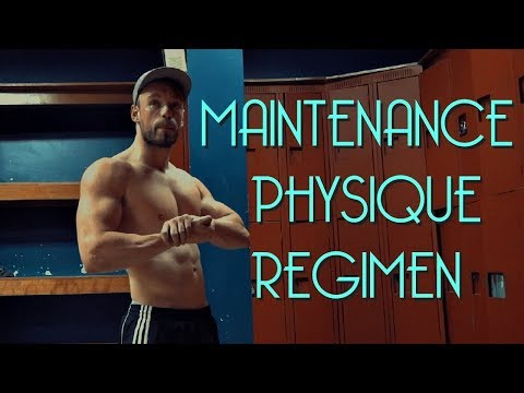 Maintenance Physique Regimen - Body Bulk Week 1 Monday Workout (LEGS)