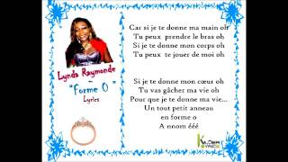 Lynda Raymonde - Forme O [Paroles - Lyrics]
