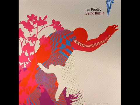 Ian Pooley - Samo Iluzija (Pooley's New Mix)