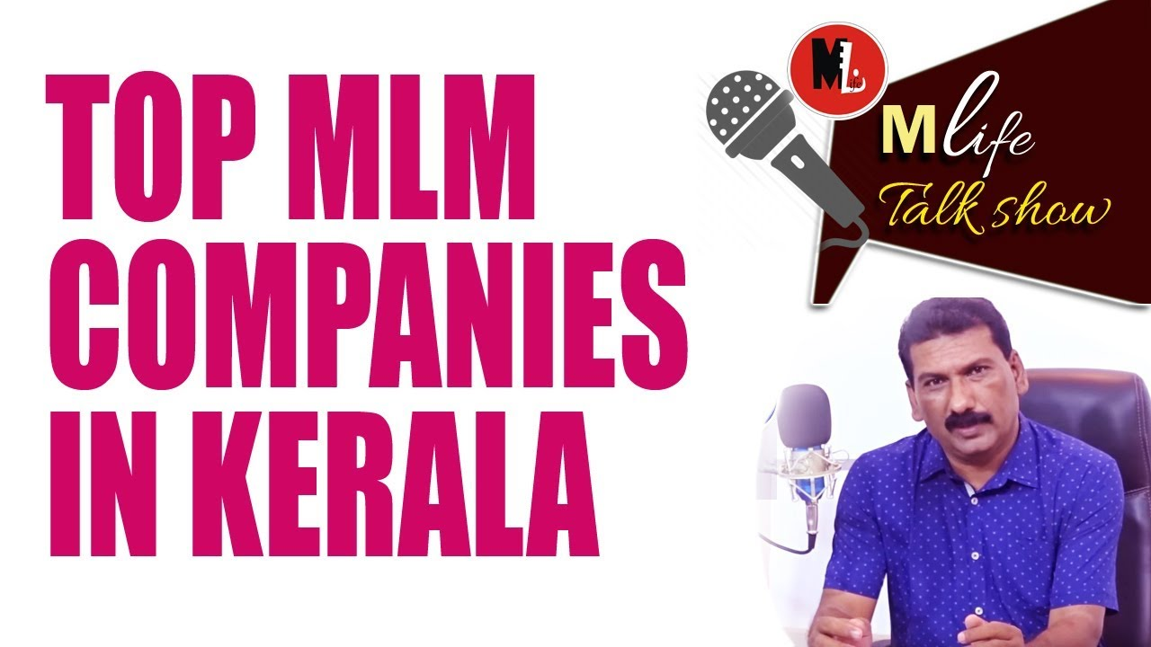 TOP MLM COMPANIES IN KERALA 2018 : National Skill India Mission