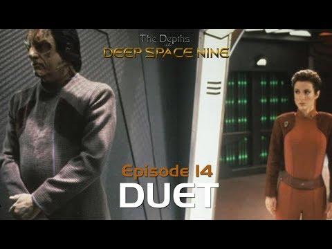 The Depths of DS9 S1 #18 - DUET