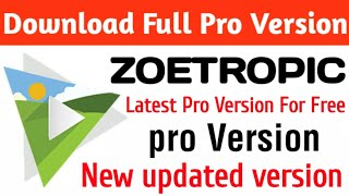 Gambar cover Download Zoetropic Apk Full Pro version For Free