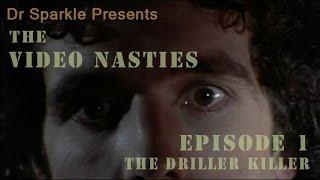 The Video Nasties Episode 1: The Driller Killer