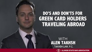 Do's and Don'ts for Green Card Holders Traveling Abroad