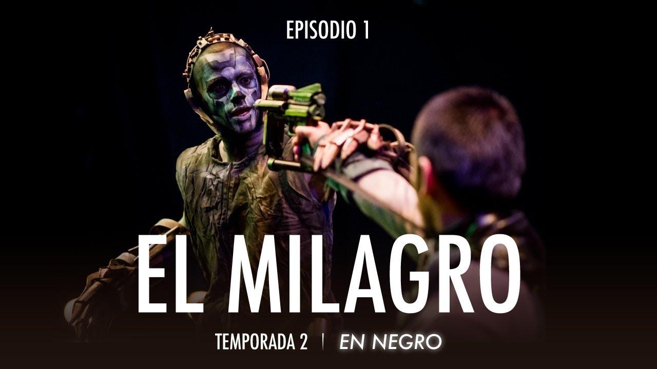 En Negro Temporada 2 Episodio 1 -  El Milagro
