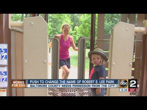 Debate over changing the name of Robert E. Lee Park in Baltimore County