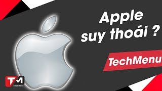 Apple đang đánh mất vinh quang hiện có?