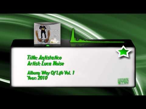 13) Luca Noise - Antistatico