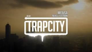 Ruxell & Atman - Medusa