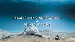 PSİKOLOGLARIN OKUMASI GEREKEN 4 PSİKOLOJİK ROMAN