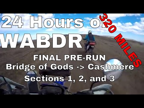 24-hours-of-wabdr-final-pre-run-bridge-of-gods-to-cashmere-sections-1,-2-and-3