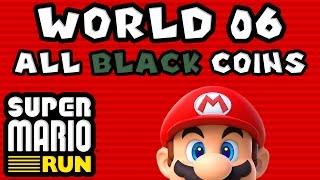 Super Mario Run: World 06 - ALL BLACK COINS