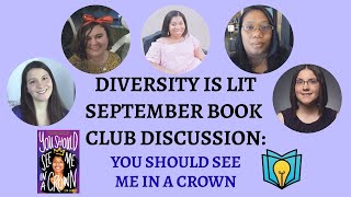 Diversity is Lit Book Club Discussion: You Should See Me in a Crown