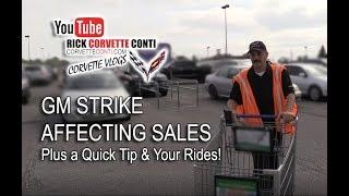 GM STRIKE & CORVETTE SALES, A TOP QUICK TIP & YOUR RIDES SEGMENT