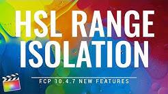 Final Cut Pro 10.4.7 - HSL Range Isolation