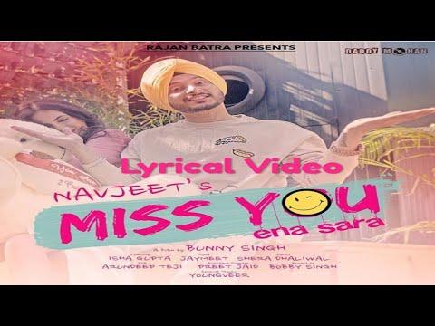Miss You Ena Sara  Lyrical Video  Navjeet  Jaymeet  Whatsapp Status 2018
