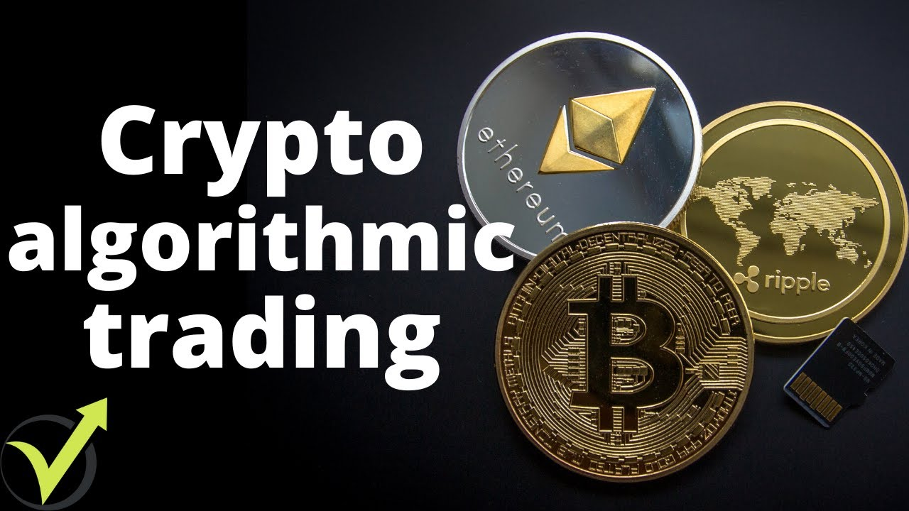 algorithmic trading videos cryptocurrency