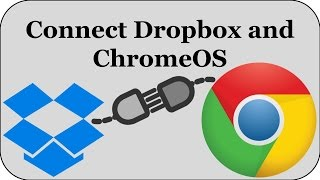 Connect DROPBOX to Chromebook