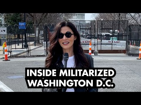 JOE BIDEN'S AMERICA: Inside Militarized D.C. & The Capitol Border Fence