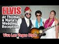 "ELVIS at Thomas and Maria's Wedding Reception ""Vegas-Style"" - (PartyZams Singing Telegrams)"