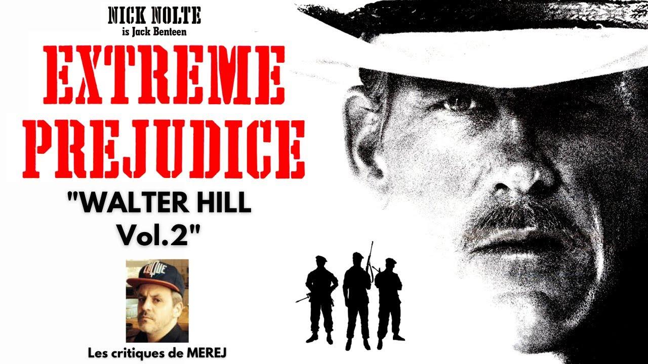 Download EXTRÊME PRÉJUDICE : La horde sauvage ! (Cycle Walter Hill)
