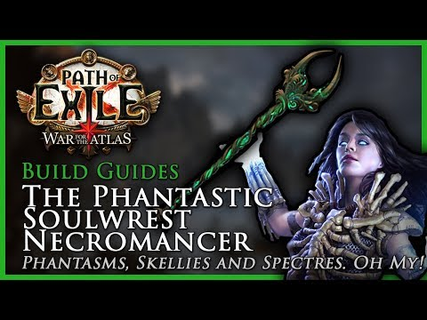 Path of Exile [3.4]: The Phantastic Soulwrest Necromancer - Build Guide