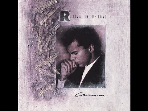 Carman - Revival In The Land (Album 1989)