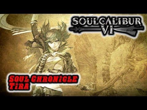 『Soulcalibur VI』Soul Chronicle: Tira |