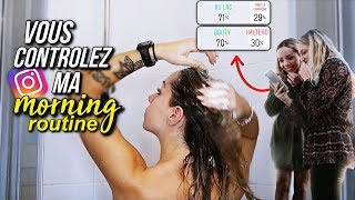INSTAGRAM CONTROLE MA MORNING ROUTINE !