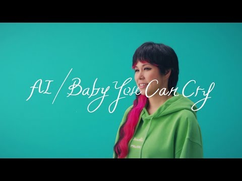AI - 「Baby You Can Cry」Music Video