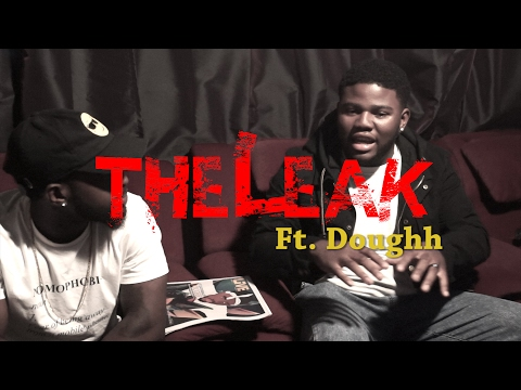 Dont Lie Dont Cry @YouuKnowDoughh | #TheLeak @SenorLeak