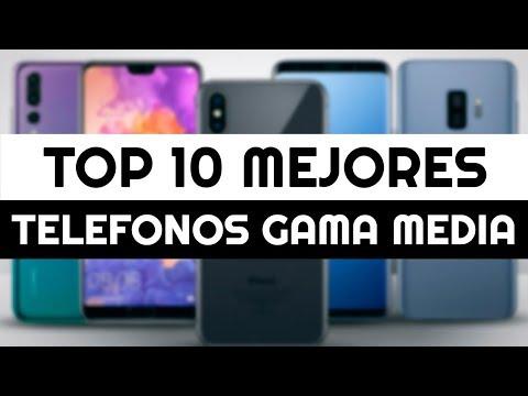 Los 10 Mejores Teléfonos Celulares Gama Media 2019