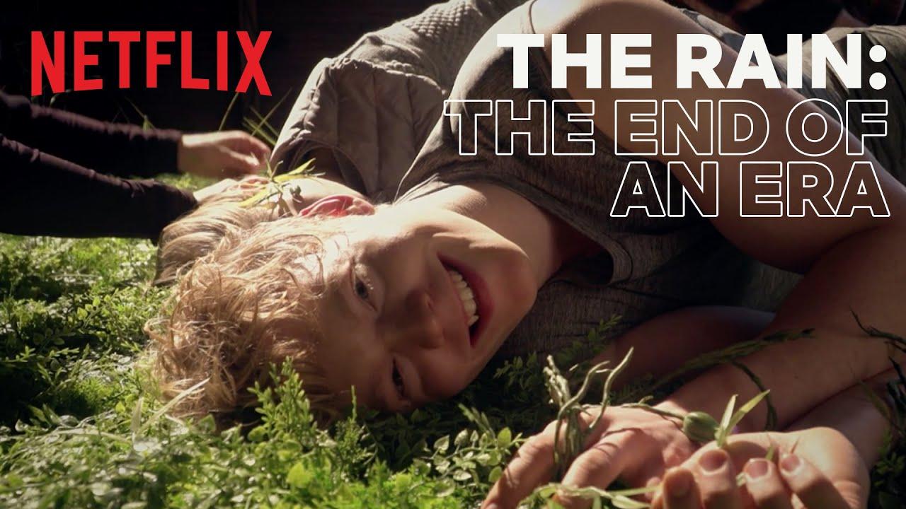 Download The Rain: The End of an Era | Netflix