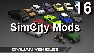 ★ SimCity Mods 5 (2013) #16 ► Civilian Vehicles (Enhancement Mod) [REVIEW]