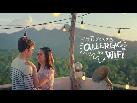 ANG BABAENG ALLERGIC SA WIFI (2017) Teaser Sue Ramirez, Jameson Blake