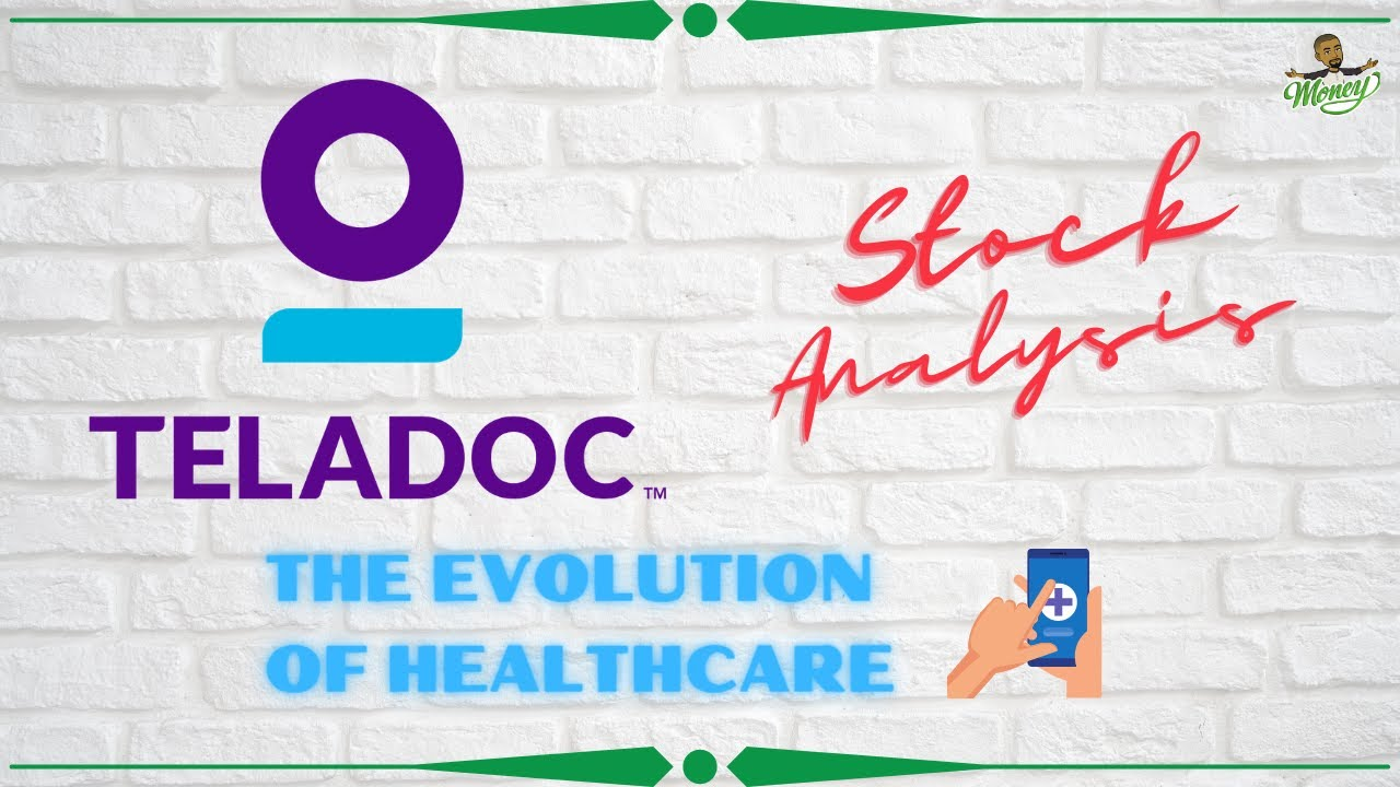 Teladoc Stock Analysis | Technology meets Healthcare
