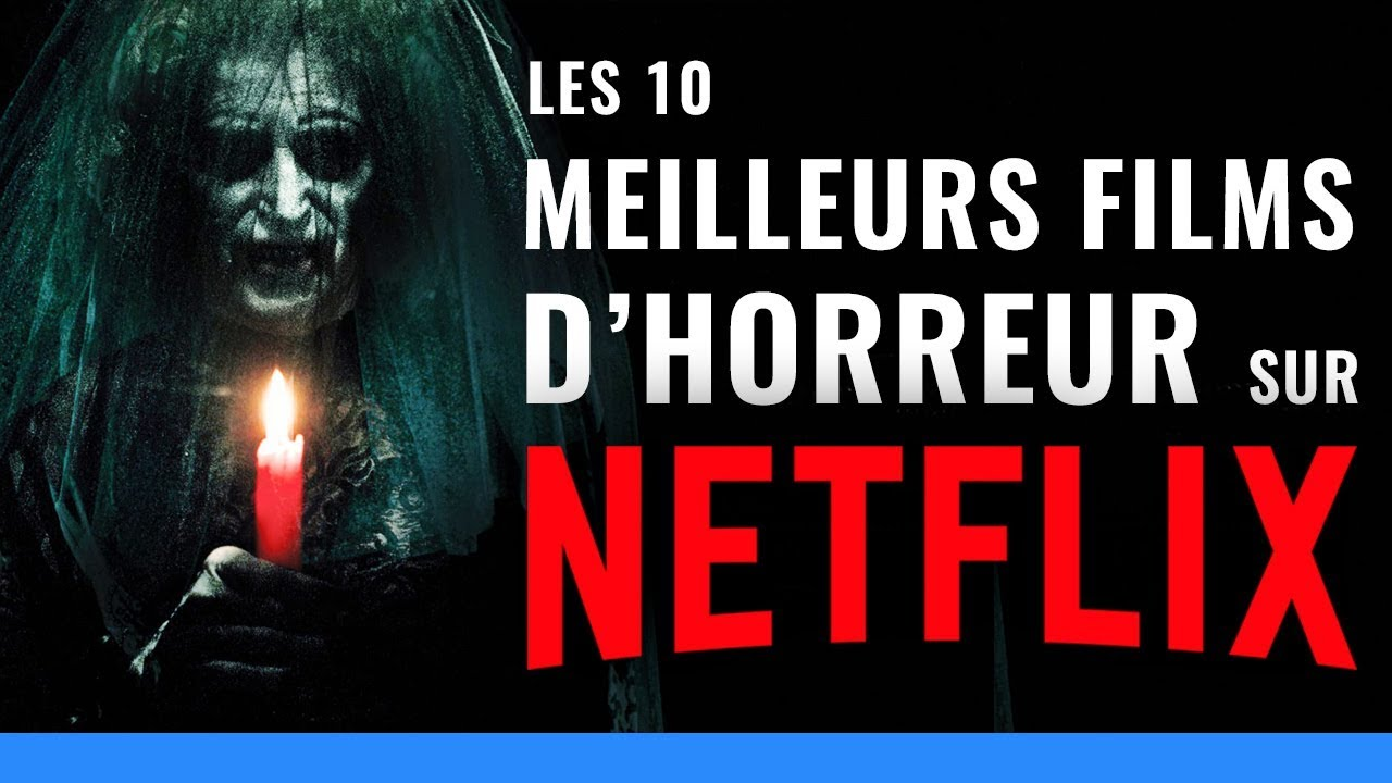10 meilleurs films d 39 horreur voir sur netflix bande annonce youtube. Black Bedroom Furniture Sets. Home Design Ideas