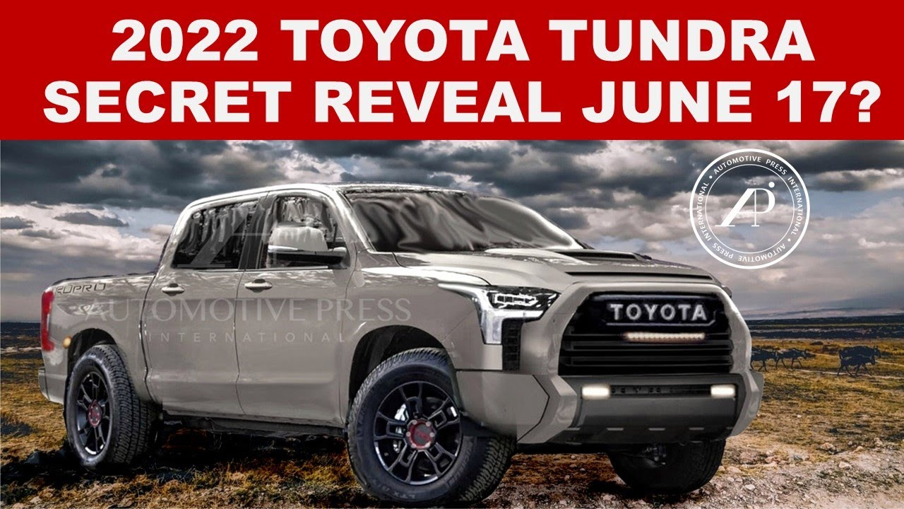 2022 TOYOTA TUNDRA TO BE REVEALED JUNE 17 FOR REAL? Plus completely updated and improved renderings!