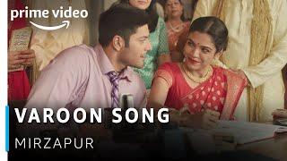 Vaaroon Video Song | Mirzapur | Ali Fazal, Shriya Pilgaonkar