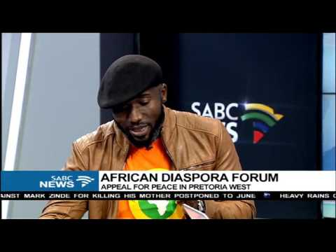 African diaspora forum appeal for peace in Pretoria West