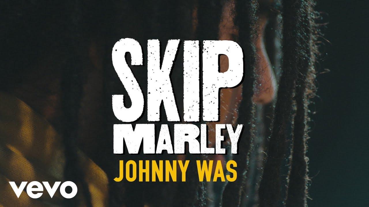 skip-marley-johnny-was-acoustic-skipmarleyvevo