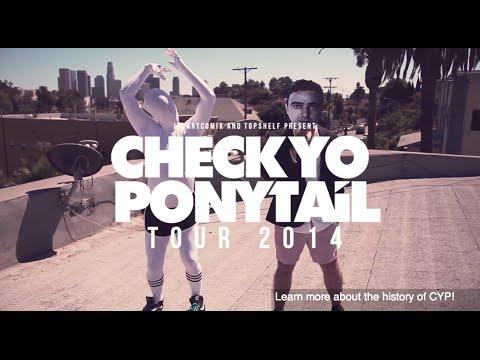 Check Yo Ponytail Tour 2014 Promo [OFFICIAL VIDEO]