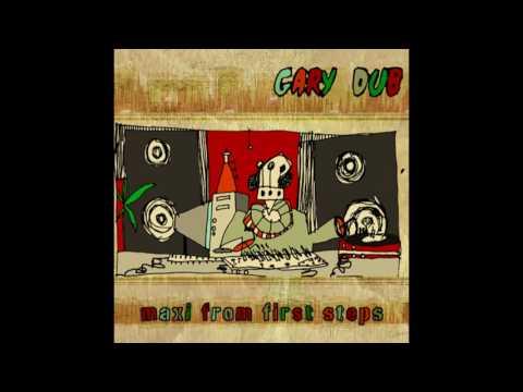 Gary Dub - First Steps  [FULL EP - FDR]